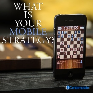 Ways To Create Mobile Strategy For Your Business