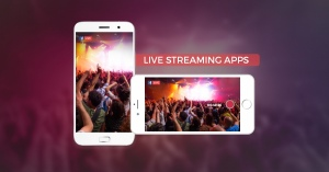 Live Streaming Apps For iOS/ Android Phones