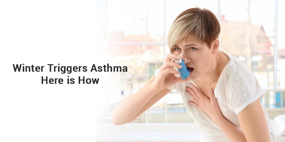 Winter triggers Asthma